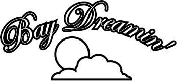 Bay Dreamin'