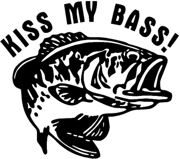 'Kiss My Bass!' lettering with a large mouth Bass Vinyl Decal Customized Online. 0006