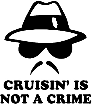'Cruisin Is Not A Crime' lettering with a low rider face vinyl sticker. Customize on line.2710
