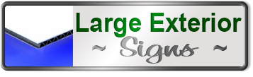Large Exterior Signs Custom Made Online