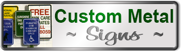 Custom Designed Metal Traffic Signs